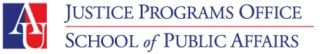 American University Justice Programs Office School of Public Affairs